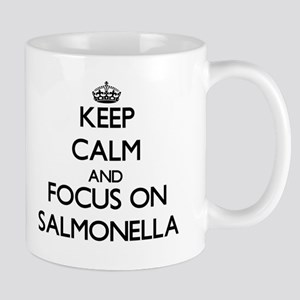 Keep Calm and focus on Salmonella Mugs