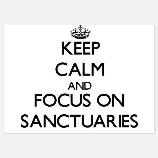 Keep Calm and focus on Sanctuaries Invitations