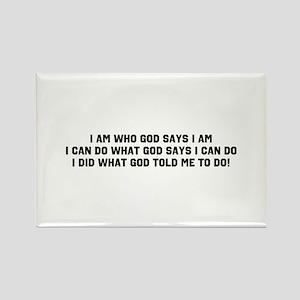 I Am Who God Says I Am Magnets