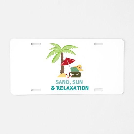 Sand Sun Relaxation Aluminum License Plate