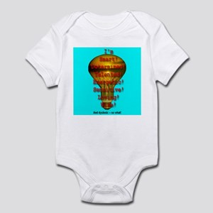 I'm Dyslexic -- So What! Infant Bodysuit