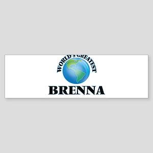 World's Greatest Brenna Bumper Sticker