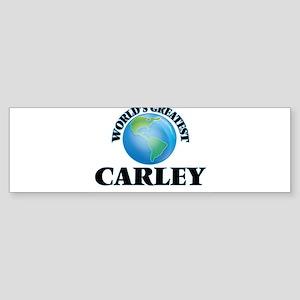 World's Greatest Carley Bumper Sticker