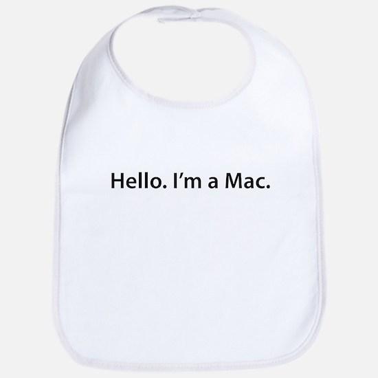 Hello. I'm a Mac Bib