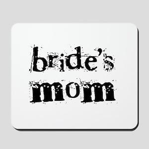 Bride's Mom Mousepad