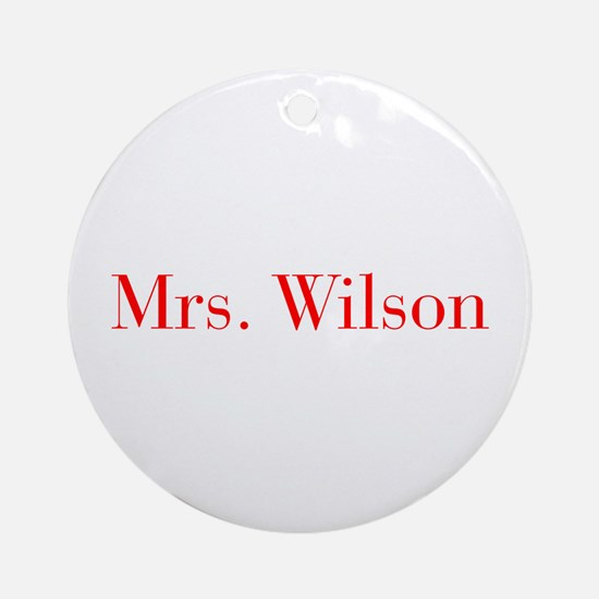 Mrs Wilson-bod red Ornament (Round)
