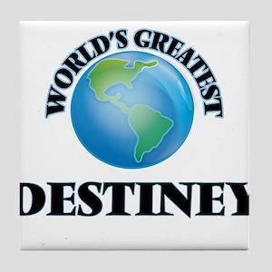World's Greatest Destiney Tile Coaster