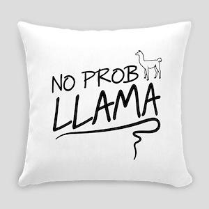 No prob llama Everyday Pillow