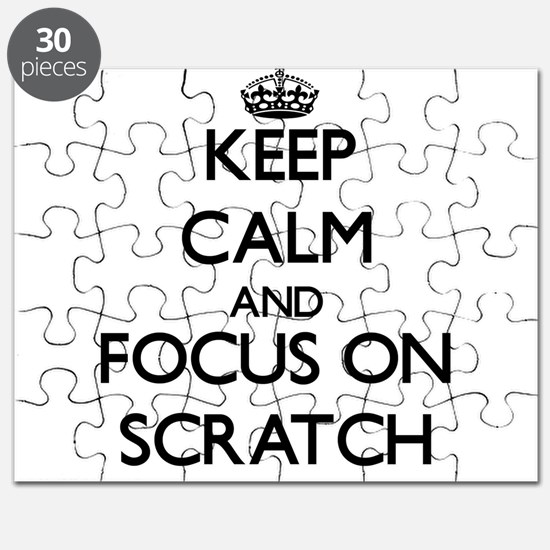 Keep Calm and focus on Scratch Puzzle
