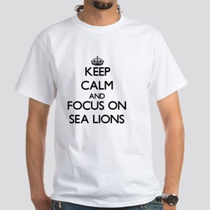 Keep Calm and focus on Sea Lions T-Shirt