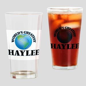 World's Greatest Haylee Drinking Glass