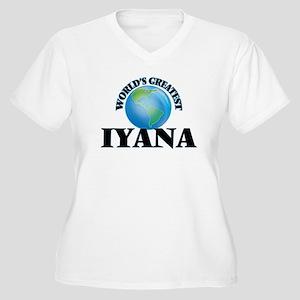 World's Greatest Iyana Plus Size T-Shirt