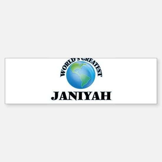 World's Greatest Janiyah Bumper Bumper Bumper Sticker