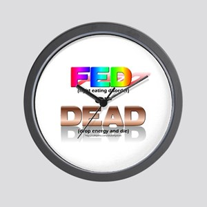 FED or DEAD Wall Clock