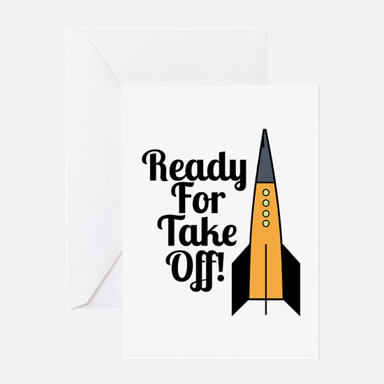 Ready For Take Off! Greeting Cards