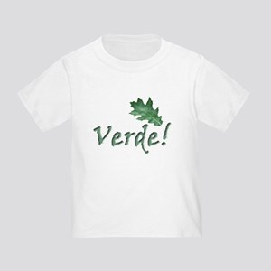 global warming Verde go green Toddler T-Shi