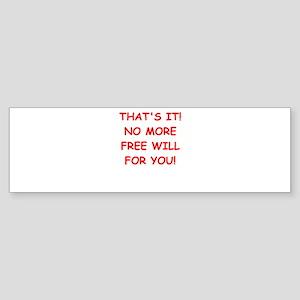 free will Sticker (Bumper)