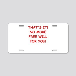 free will Aluminum License Plate