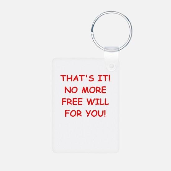 free will Keychains