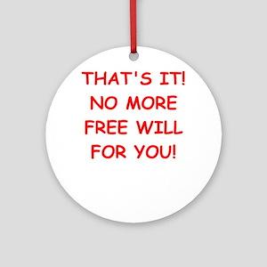 free will Ornament (Round)