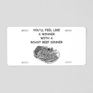 roast beef Aluminum License Plate