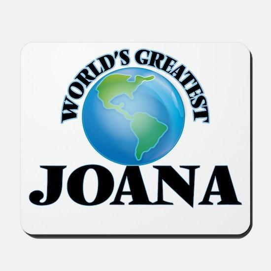World's Greatest Joana Mousepad