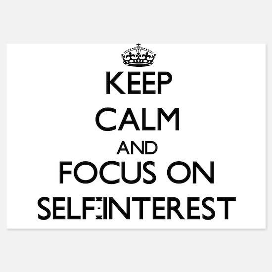 Keep Calm and focus on Self-Interest Invitations