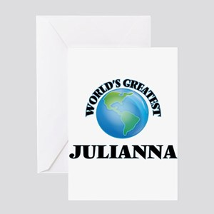 World's Greatest Julianna Greeting Cards