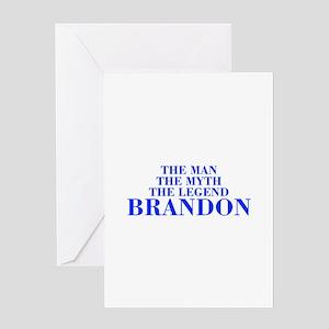 The Man Myth Legend BRANDON-bod blue Greeting Card