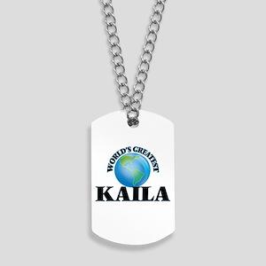 World's Greatest Kaila Dog Tags