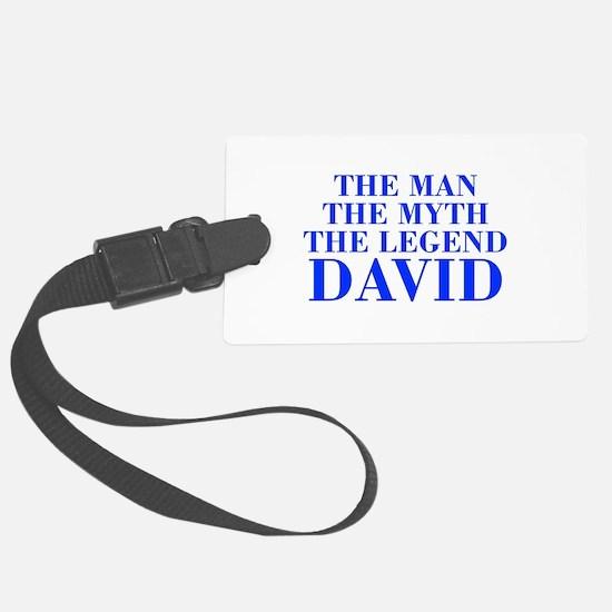 The Man Myth Legend DAVID-bod blue Luggage Tag