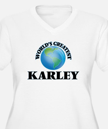 World's Greatest Karley Plus Size T-Shirt