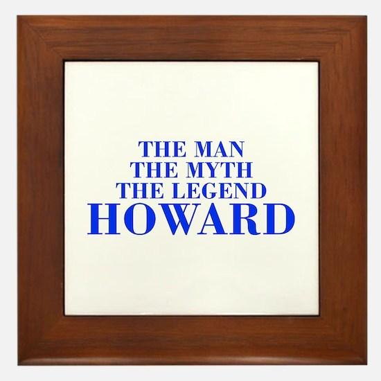 The Man Myth Legend HOWARD-bod blue Framed Tile