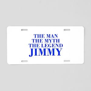 The Man Myth Legend JIMMY-bod blue Aluminum Licens