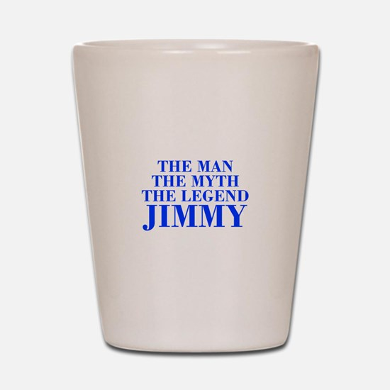 The Man Myth Legend JIMMY-bod blue Shot Glass