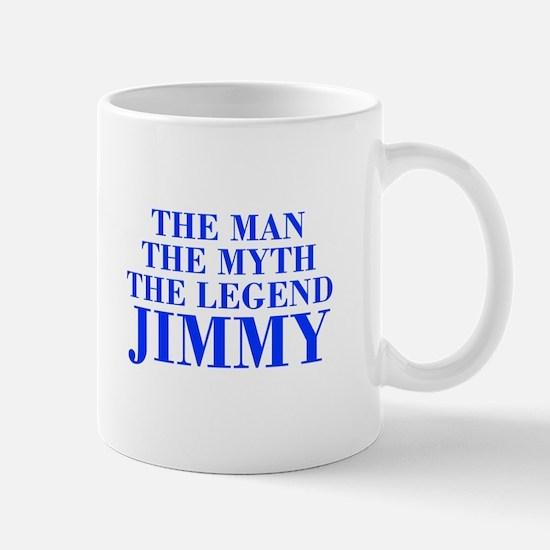 The Man Myth Legend JIMMY-bod blue Mugs