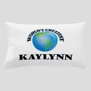 World's Greatest Kaylynn Pillow Case