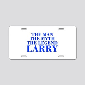 The Man Myth Legend LARRY-bod blue Aluminum Licens