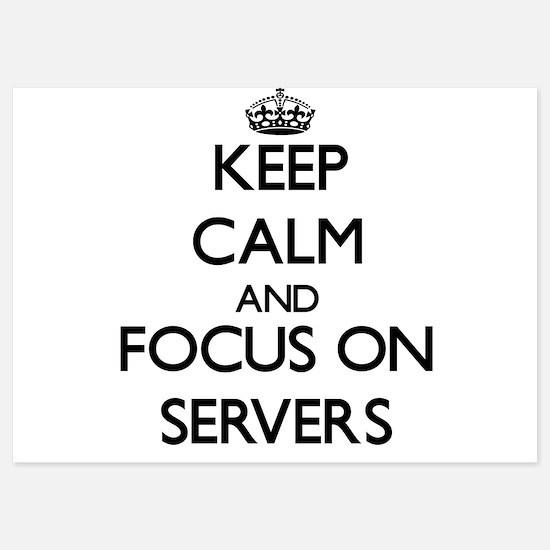 Keep Calm and focus on Servers Invitations