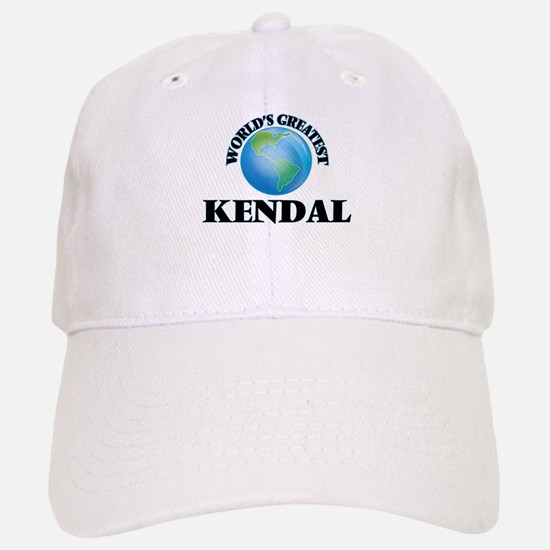World's Greatest Kendal Baseball Baseball Cap