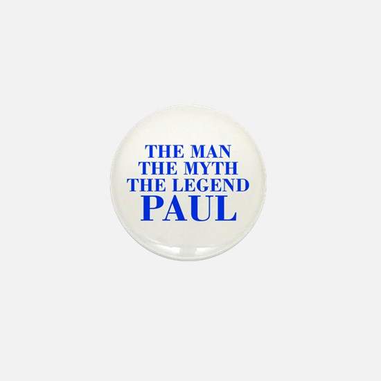 The Man Myth Legend PAUL-bod blue Mini Button