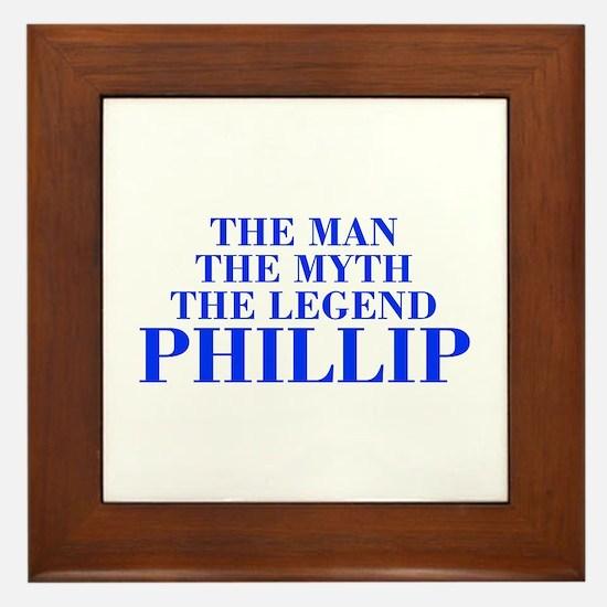 The Man Myth Legend PHILLIP-bod blue Framed Tile