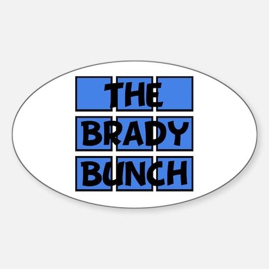 Brady Bunch Sticker (Oval)