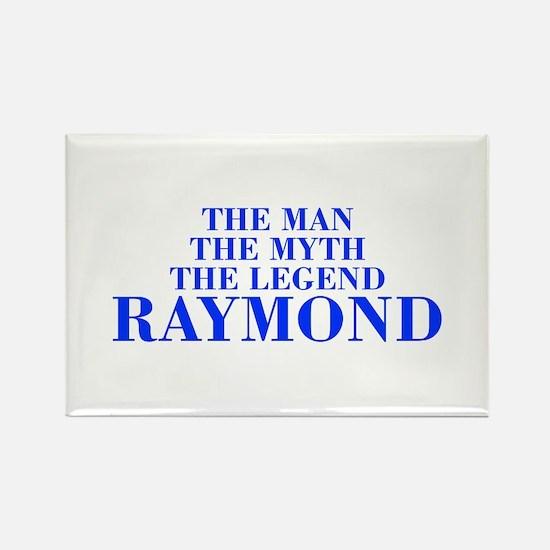 The Man Myth Legend RAYMOND-bod blue Magnets