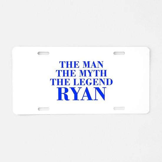 The Man Myth Legend RYAN-bod blue Aluminum License