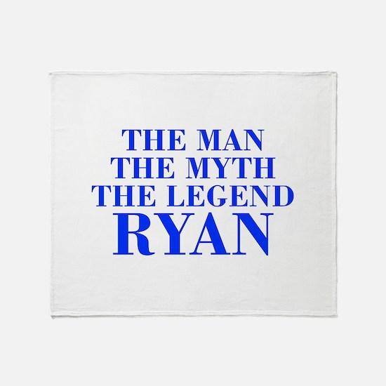 The Man Myth Legend RYAN-bod blue Throw Blanket