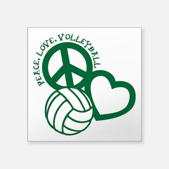 """PEACE, LOVE, VOLLEYBALL Square Sticker 3"""" x 3"""""""