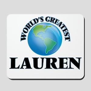 World's Greatest Lauren Mousepad