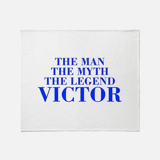 The Man Myth Legend VICTOR-bod blue Throw Blanket