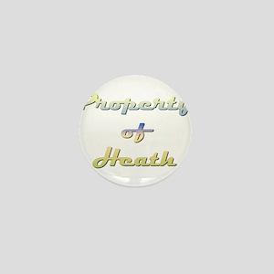 Property Of Heath Male Mini Button